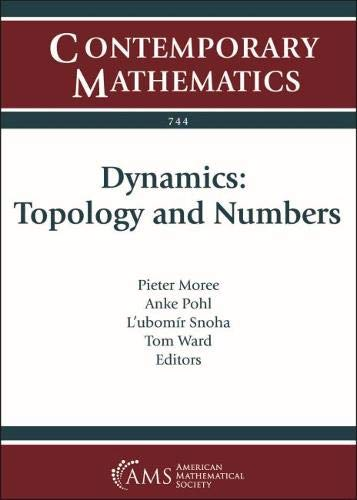 Dynamics: Topology and Numbers (Contemporary Mathematics)