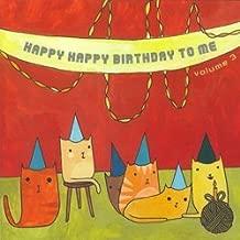 Happy Happy Birthday to Me - Volume 3