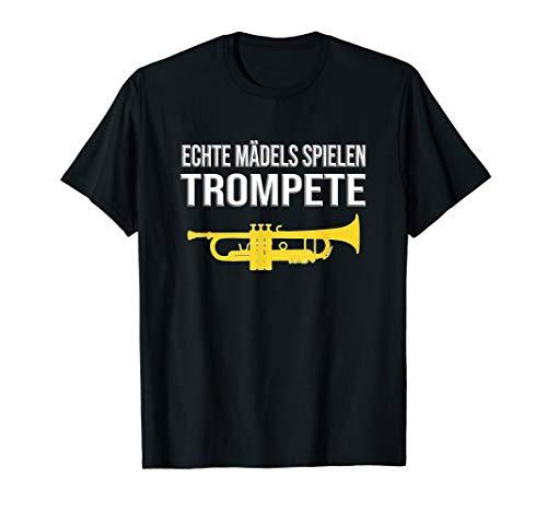 ECHTE MÄDELS SPIELEN TROMPETE! Geschenk, Lustiges Trompete T-Shirt
