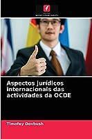 Aspectos jurídicos internacionais das actividades da OCDE
