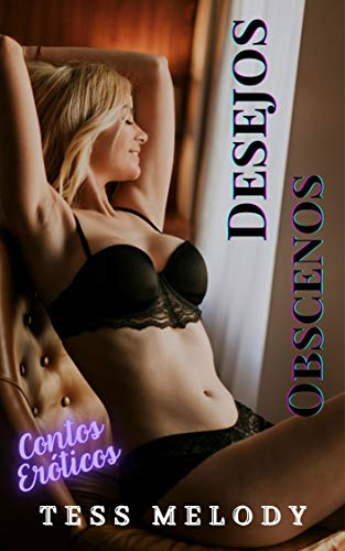 Desejos Obscenos - Contos Eróticos (Portuguese Edition)