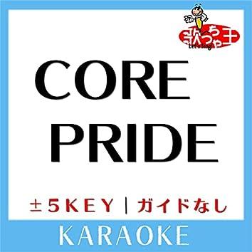 CORE PRIDE(ガイド無しカラオケ)[原曲歌手:UVERworld]
