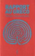 Rapport au Greco de Nikos Kazantzaki