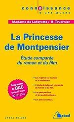 La princesse de Montpensier - Madame de Lafayette, Bertrand Tavernier. Etude comparée du roman et du film de Lydia Blanc