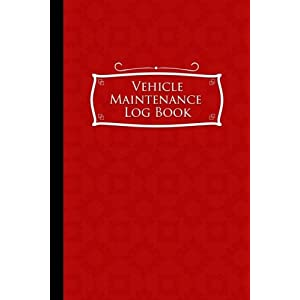 """Vehicle Maintenance Log Book: Repairs And Maintenance Record Book for Cars, Trucks, Motorcycles and Other Vehicles with Parts List and Mileage Log, ... x 9"""" (Vehicle Maintenance Logs) (Volume 57)"""