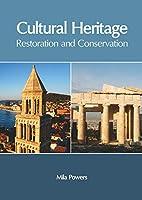 Cultural Heritage: Restoration and Conservation