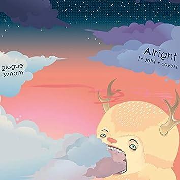 Alright (feat. Svnam)