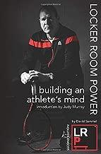 Locker Room Power: Building an athletes mind
