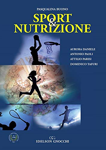 Sport & nutrizione. Nuova ediz.
