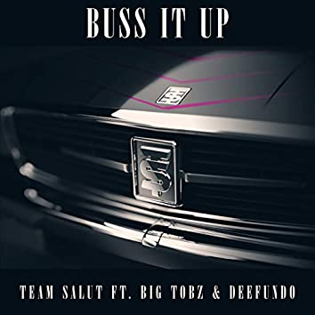 Buss It Up