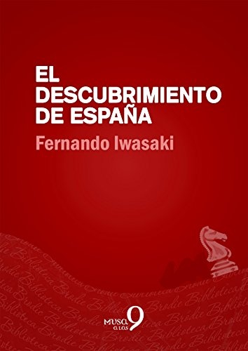 El descubrimiento de España (Biblioteca Brodie) eBook: Iwasaki, Fernando: Amazon.es: Tienda Kindle