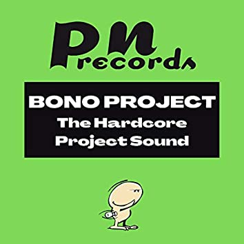 The Hardcore Project Sound