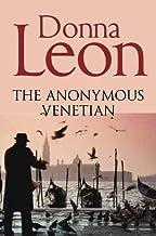 The Anonymous Venetian (Commissario Brunetti)