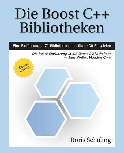 Die Boost C++ Bibliotheken (German Edition) by Boris Sch?ling (2015-04-17)