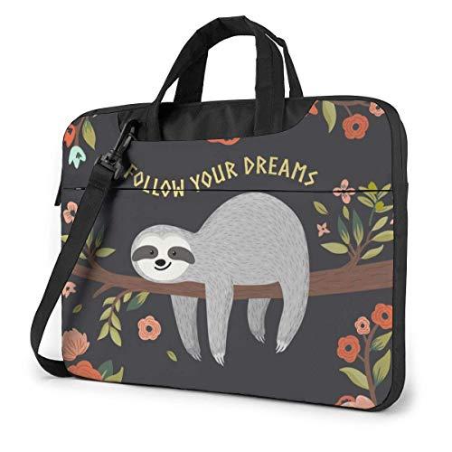 Follow Your Dreams Slo-th Cute Laptop Case Laptop Shoulder Messenger Bag Sleeve for 15.6 Inch