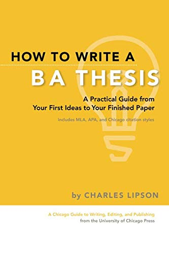How to Write a BA Thesis: A Practical Guide from Your...