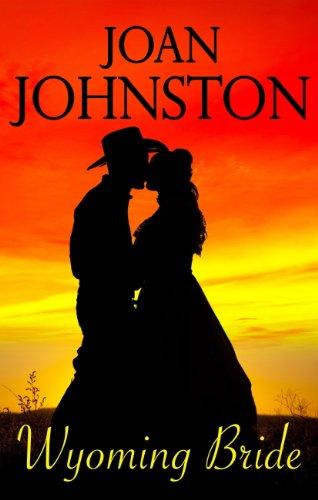 Wyoming Bride: A Bitter Creek Novel por [Joan Johnston]