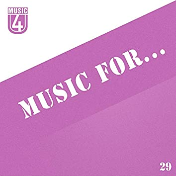 Music For..., Vol.29