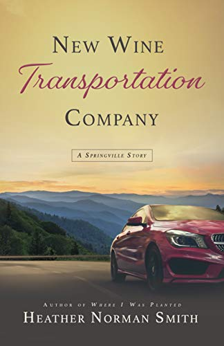New Wine Transportation Company: A Springville Story (Springville Stories)