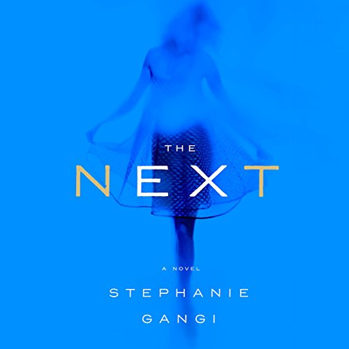 The Next     A Novel of Love, Revenge and a Ghost Who Can't Let Go              De :                                                                                                                                 Stephanie Gangi                               Lu par :                                                                                                                                 Nicole Quinn                      Durée : 10 h et 57 min     Pas de notations     Global 0,0
