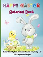 Happy Easter Coloring Book: Funny And Amazing Easter coloring book for kids with Beautiful Design, Coloring Books for Kids Ages 4-8