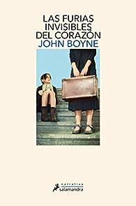 Las furias invisibles del corazón par John Boyne