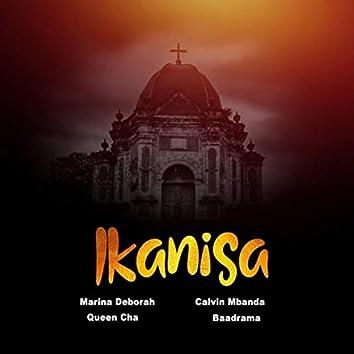 Ikanisa (feat. Queen Cha, Calvin Mbanda & Baadrama)