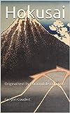 Hokusai: Original text by Edmond de Goncourt (English Edition)