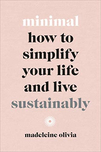 Minimal How to simplify your life and live sustainably product image