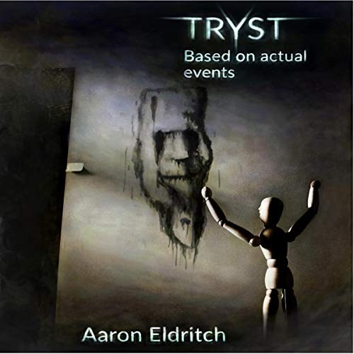 Tryst: Based on Actual Events