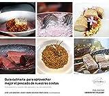 Guia Culinaria para aprovechar Mejor El pescado de nuestras Costas: Composición y cocción del pescado y su uso sostenible: 6 (Gastronomía)