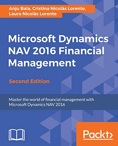 Microsoft Dynamics NAV 2016 Financial Management - Second Edition (English Edition): Click here to enter text.