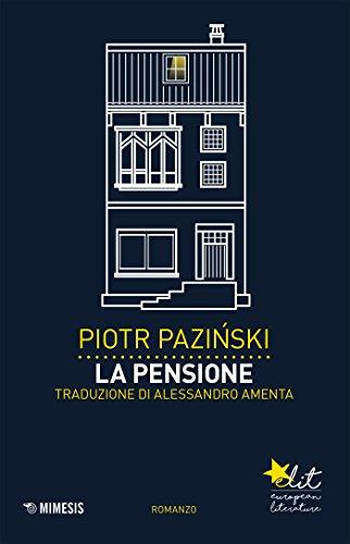 La pensione (Elit - Letteratura europea Vol. 4) (Italian Edition)