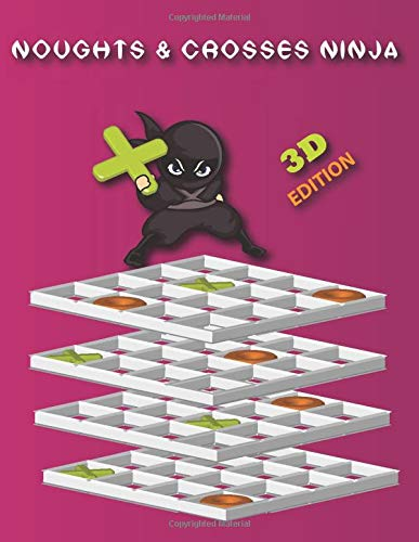 Noughts & Crosses Ninja: 3D Edition: The Ultimate Challenge!
