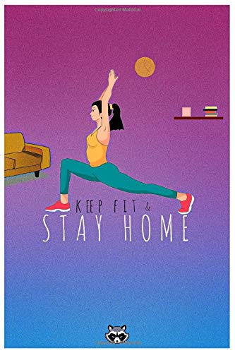 KEEP FIT & STAY HOME: home workout for beginner, home workout plan, Exercies and fitness for novices.