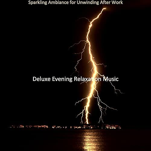 Deluxe Evening Relaxation Music