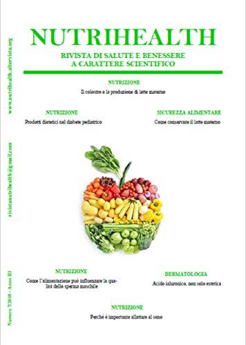 Scritto Da Roberta Graziano Nutrihealth Settembre 2018 Nutrihealth Rivista Di Salute E Benessere Leggi Epub Pdf