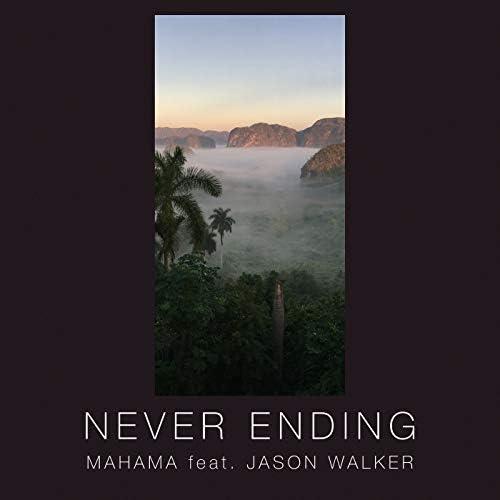 Mahama feat. Jason Walker