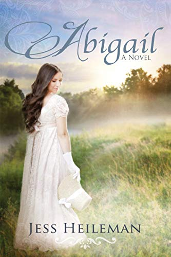 Abigail: A Novel by [Jess Heileman]