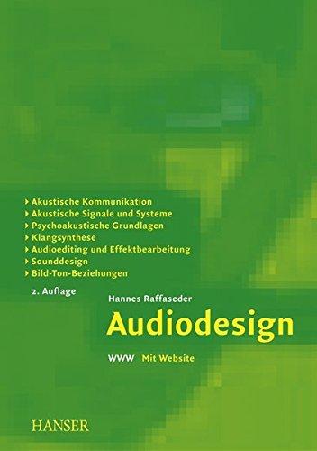 Audiodesign: Akustische Kommunikation, akustische Signale und Systeme, psychoakustische Grundlagen, Klangsynthese, Audioediting und Effektbearbeitung, Sounddesign, Bild-Ton-Beziehungen