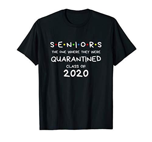 Seniors Quarantined Class of 2020 T-Shirt