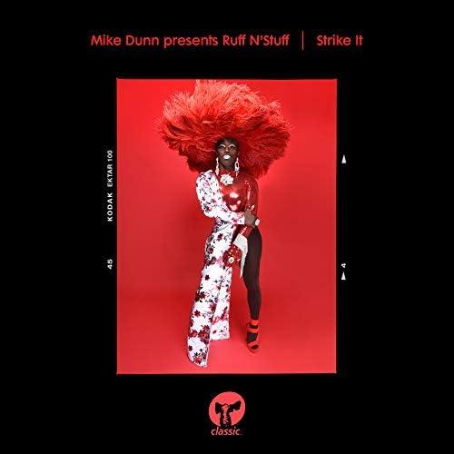Mike Dunn & Ruff N'Stuff