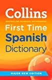Collins First Time Spanish Dictionary (Collins Primary Dictionaries)