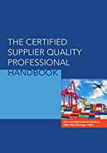 The Certified Supplier Quality Professional Handbook