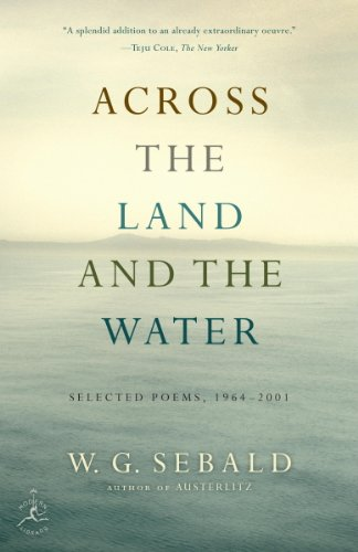 Across the Land and the Water: Selected Poems, 1964-2001 (Modern Library) (English Edition)