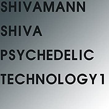 Shiva Psychedelic Technology 1 (Radio Edit)