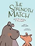 The Strength Match: Who's the Real King of the Jungle? (The Jamie Bo Bamie Series Book 1) (English Edition)