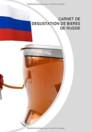 Carnet de dégustation de bières: Carnet de dégustation de bières de Russie | 100 fiches à compléter.