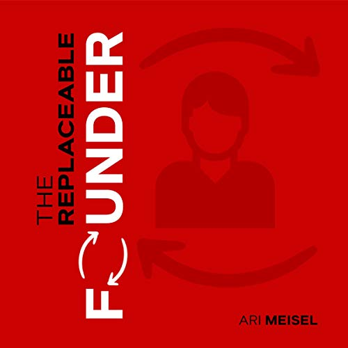 The Replaceable Founder cover art