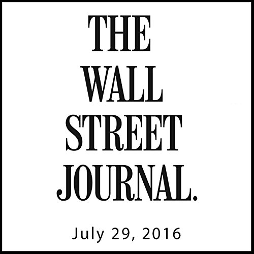The Morning Read from The Wall Street Journal, July 29, 2016 copertina